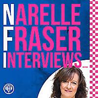Narelle Fraser Interviews