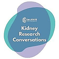 Kidney Research Conversations