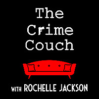 The Crime Couch with Rochelle Jackson