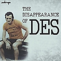 The Disappearance of Des