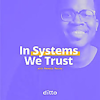In Systems We Trust