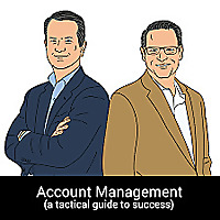 Account Management (a tactical guide to success)