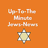 Up-To-The-Minute Jews - News