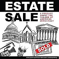 Estate Sale: the selling out of American democracy
