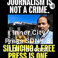 Inner City Press SDNY & UN Podcast