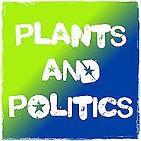 Plants and Politics Podcast