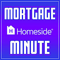 Mortgage Minute Podcast