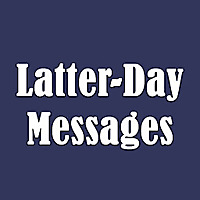 Latter-Day Messages Podcast
