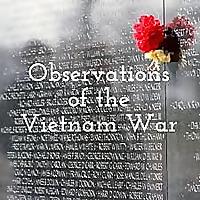 Observations of the Vietnam War