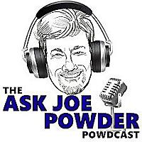 The Ask Joe Powder Powdcast
