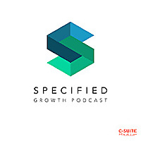 Specified: Building Materials & Coatings Growth Podcast