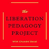 Liberation Pedagogy Podcast