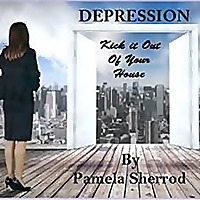 Depression: Kick it Out of Your House. . . Because You Were Born to Shine Like the Stars!