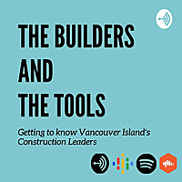 The Builders and The Tools
