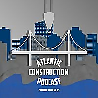 Atlantic Construction Podcast