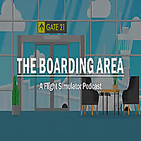 The Boarding Area - A Flight Simulator Podcast