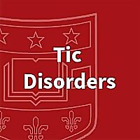 Tic Disorders at Washington University in St. Louis