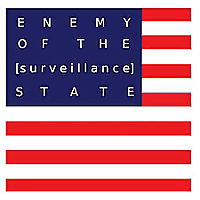 Enemy of the [Surveillance] State