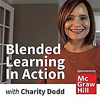 Blended Learning in Action Podcast