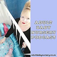 Adult baby nursery Podcast