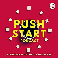 Push Start Podcast