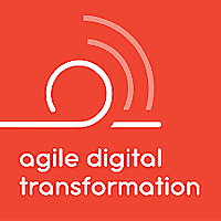 Agile Digital Transformation