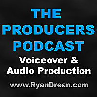 The Producers Podcast - Voiceover and Radio / Audio Production