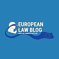 European Law Blog | News & Comment On EU Law
