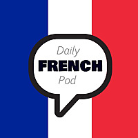 DailyFrenchPod | Learn French with daily Podcasts