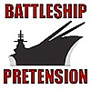 Battleship Pretension