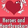 Heroes and Heartbreakers.com