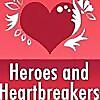 Heroes and Heartbreakers.com