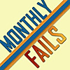 Monthly Fails