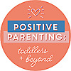 Positive Parenting » Toddlers and Beyond