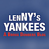 Lennys Yankees - A Bronx Bombers Blog