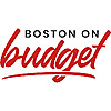 Boston on Budget, Things to do in Boston on a Budget