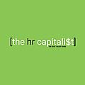 The HR Capitalist Blog By Kris Dunn