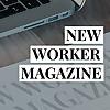 New Worker Magazine