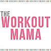 The Workout Mama | Tamara Buschel's blog