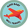 Have Baby Will Travel | Advice & Support for Travel with Baby
