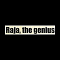 Raja, the genius