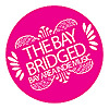 The Bay Bridged - San Francisco Bay Area Indie Music