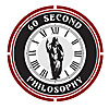 60 Second Philosophy