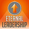 Eternal Leadership | Faith, Leadership, Relationships, Business