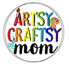 Artsy Craftsy Mom
