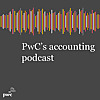 PwC CFOdirect | Accounting & Financial Reporting Podcast Series