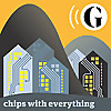 The Guardian » Chips with everything