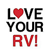 Love Your RV!