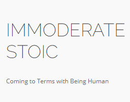 The Immoderate Stoic