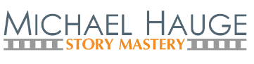 Michael Hauge's Story Mastery